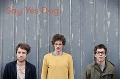 Say Yes Dog - Get it