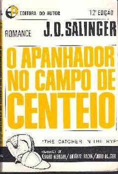 O Apanhador em Campo de Centeio - J.D. Salinger - Editora do Autor