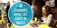 10 Companies Hiring Like Crazy in March