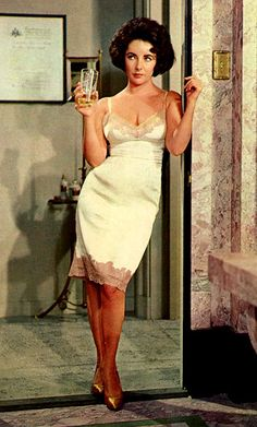 "sweet slip dress/••••Elizabeth Taylor as Maggie in ""Cat on a Hot Tin Roof"" w/Paul Newman, Burl Ives, Jack Carson and ???  Wonderful performances turned in by all!!"