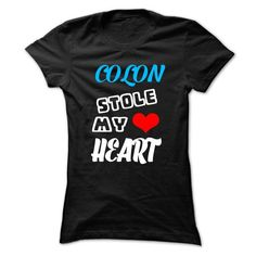 COLON Stole My Heart - 999 Cool Name Shirt ! - #gift tags #sister gift. WANT => https://www.sunfrog.com/Outdoor/COLON-Stole-My-Heart--999-Cool-Name-Shirt-.html?68278