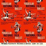 The Yugoslav National Folk Ballet (Tanec) [CD]