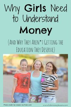 Why Girls Need to Understand Money (And Why They Aren't Getting the Education They Deserve): Parents tend to teach their sons about money management more than girls - this is why that needs to change. Play Based Learning, Kids Learning Activities, Financial Tips, Financial Literacy, Investing Money, Saving Money, Teaching Kids Money, Bucket List For Teens, Parenting Articles