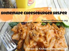 No, You Don't Have to Make Your Own Ketchup {Recipe: Homemade Cheeseburger Helper} - Keeper of the Home Side Recipes, Whole Food Recipes, Dinner Recipes, Healthy Recipes, Cat Recipes, Homemade Hamburger Helper, Homemade Ketchup, Homemade Cheeseburgers, Ground Beef Recipes
