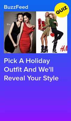 Pick A Holiday Outfit And We'll Classify Your Style Disney Prom Dresses, Buzzfeed Style, Sleepover Outfit, Best Buzzfeed Quizzes, Quizzes For Fun, What's Your Style, Playbuzz, Holiday Outfits, Fun Facts