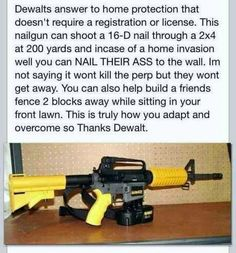 Dewalt nail GUN!
