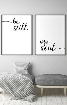 This would be perfect in the living room. Be still, my soul printable wall art | Home Decor Ideas | Master Bedroom Decor | Poster | Typography #affiliate