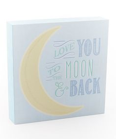 Look what I found on #zulily! Blue & Yellow ' Love You To The Moon and Back' Lighted Canvas #zulilyfinds