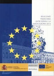 Relaciones financieras entre España y la Unión Europea. 2013