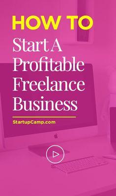 Start a Profitable Freelance Business - Profitable is the keyword here.