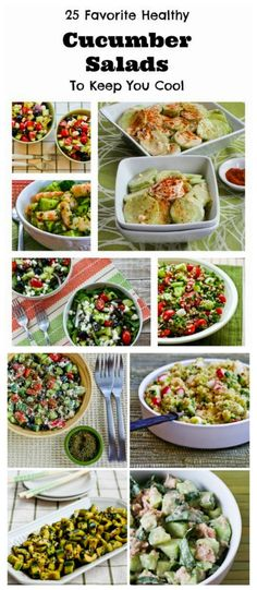 I love cucumbers, especially fresh-from-the-garden cucumbers, and I think cucumber salads are one of the best things about summer.  Here are 25 Favorite Healthy Cucumber Salads to Keep You Cool! [from KalynsKitchen.com]