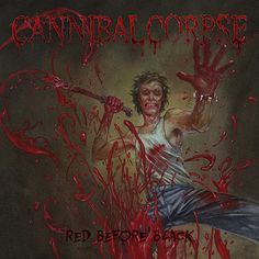 Cannibal Corpse premieres title track of new album, 'Red Before Black', via MetalSucks.net - http://bit.ly/2ggSyzd