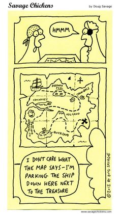It's Talk Like A Pirate Day! The scurviest day of the year! ! Treasure Map Cartoon | @www.savagechickens.com