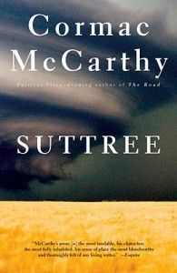 Suttree by Cormac McCarthy. Sabrina March 2014