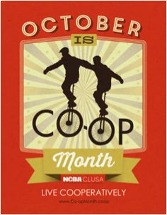 October is National Co-op Month! Celebrate by posting/printing those great posters. They come in five colors. Pick your fave! Cooperative Principle, Co Op Food, Fundraiser Food, Build A Better World, Common Goal, The Future Of Us, Lineman, Worlds Of Fun, October