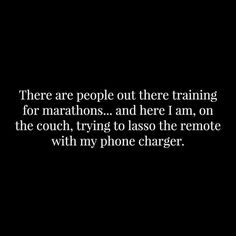 A marathon runner, I never shall be!  Never had a desire....but back to that lassoing thing, this, I could do!