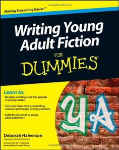 Writing Young Adult Fiction For Dummies. Just got this for my birthday. Can't wait until I have the free time to read it.