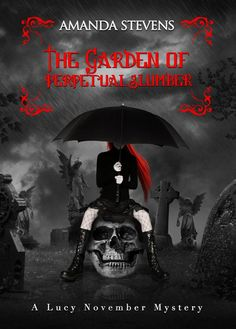 The Garden of Perpetual Slumber (Lucy November #1) by Amanda Stevens