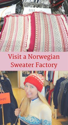 Visit a real Norwegian sweater factory at Dale of Norway then shop onsite at their factory store for half price Norwegian sweaters!