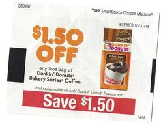 (12) Dunkin Donuts Bakery Series Coffee ~ 10/31/2014 ~ $1.50 on ONE (1)