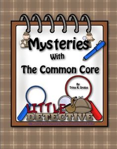 Common Core Mystery Unit of Study by Trina Dralus at http://www.teacherspayteachers.com/Product/Common-Core-Mystery-Unit-of-Study ($)