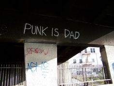 Punk is dad.
