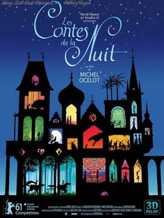 Les contes de la nuit (2011) - Tales of the Night weaves together six exotic fables each unfolding in a unique locale, from Tibet, to medieval Europe, to the Land of the Dead. From the imagination of internationally renowned animator Michel Ocelot.