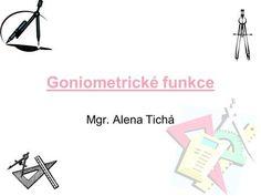 Goniometrické funkce Mgr. Alena Tichá.> Movies, Movie Posters, 2016 Movies, Film Poster, Films, Film, Movie, Film Posters, Movie Quotes