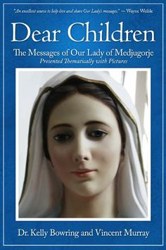 Dear Children: The Messages of Our Lady of Medjugorje: Presented Thematically with Pictures by Kelly This book presents the heavenly messages of Our Lady according to themes for easy reading and application to daily life. God is telling us that we must listen to her urgent words and return to a path leading to Him before it is too late. Our Lady is asking us to read, live, and spread these heavenly messages. This book is a useful tool to use to respond to these heavenly requests.)