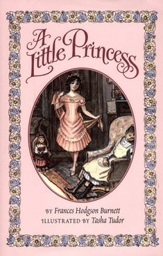 A Little Princess by Frances Hodgson Burnett  I've read this book countless times.  I like the movie too.  It always makes me cry.