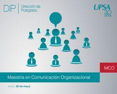 UPSA: Maestría en Comunicación Organizacional, inicio 26 de mayo