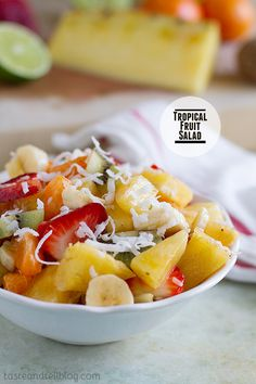 Tropical Fruit Salad - Taste and Tell