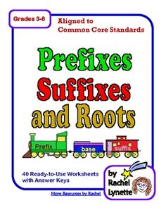 Prefixes, Suffixes & Roots - 40 Printable Pages with Answer Keys. $