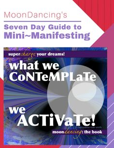 MoonDancing's Seven Day Guide to Mini-Manifesting eBook