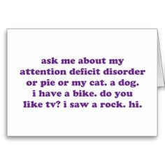 ADD ADHD Funny Quote - Purple Greeting Card
