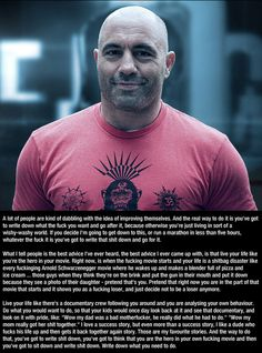 Advice from Joe Rogan... This world is really awesome.
