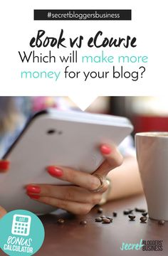 ebooks vs ecourse - which is actually easier to create AND which will make your blog more money? Click through now and check out the handy eProduct Profit calculator now too!