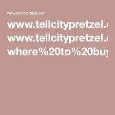 www.tellcitypretzel.com where%20to%20buy.aspx