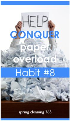 Cleaning Habit 8: Conquer Paper Overload from SpringCleaning365.com