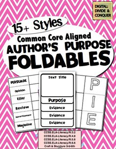 Author's Purpose Foldables.  Common Core Aligned.  Over 15 styles and uses!  Great for hands-on learning.