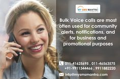 Bulk Voice calls are most often used for community alerts, notifications, and for business and promotional purposes. Know more visit : http://www.mysmsmantra.com/voice-calls.html