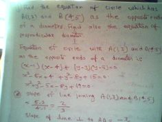 Maths: Find the equation of circle whose end points of di...