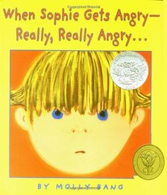 When Sophie Gets Angry--Really, Really Angry. by Molly Bang, This Caldecott-honor book is a wonderful book for discussing overwhelming feelings of anger. Readers learn what Sophie does to cope when she gets REALLY REALLY angry. Best Children Books, Childrens Books, Kid Books, Helping Children, Young Children, Angry Child, Angry Angry, Maila, Making Connections