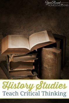 History Studies Teach Critical Thinking -