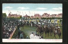 Oktoberfest, ca. 1910  (Yep, it was about horse racing and beer trinking)