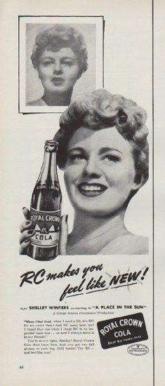 "Description: 1951 ROYAL CROWN COLA vintage print advertisement ""feel like New""-- RC makes you feel like New! says Shelley Winters co-starring in ""A Place In The Sun"" ... Royal Crown Cola ..."