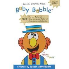Baby Babble- DS loves these DVDs.