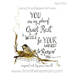 Quiet Rest {Psalms – From the Heart Art Bible Verse Art, Bible Verses Quotes, Bible Scriptures, Rest Scripture, Bible Quotes For Teens, Scripture Signs, Faith Quotes, Music Quotes, Motivational Quotes For Women