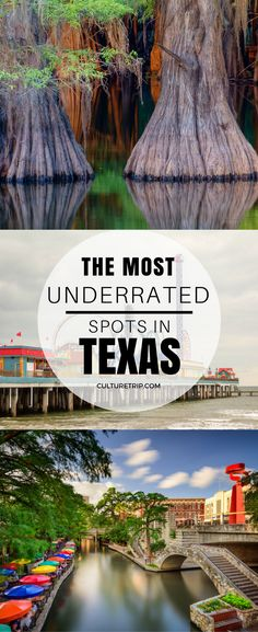 The Most Underrated Spots In Texas | Pinterest: @theculturetrip