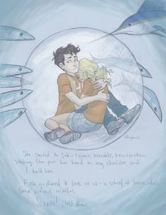 Percy and Annabeth in the Sea of Monsters after Annabeth listened to the Sirens.